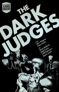 Judge Dredd: The Dark Judges Selected For WBNassociated image