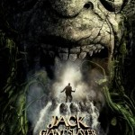 Jack the Giant Slayer  SOMETHING GIANT IS COMING … IN CINEMAS MARCH 22 2013