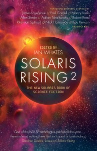 Solaris Rising 2, edited by Ian Whates. Published by Solaris Books on 26th March 2013 (UK)