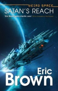 Weird Space: Satan's Reach by Eric Brown is published by Abaddon Books
