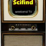 Scifind Weekend TV