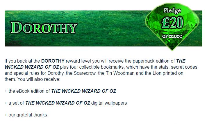 The Wicked Wizard of Oz Kickstarter - Dorothy Reward Level