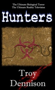 Hunters Kindle Edition by Troy Dennison