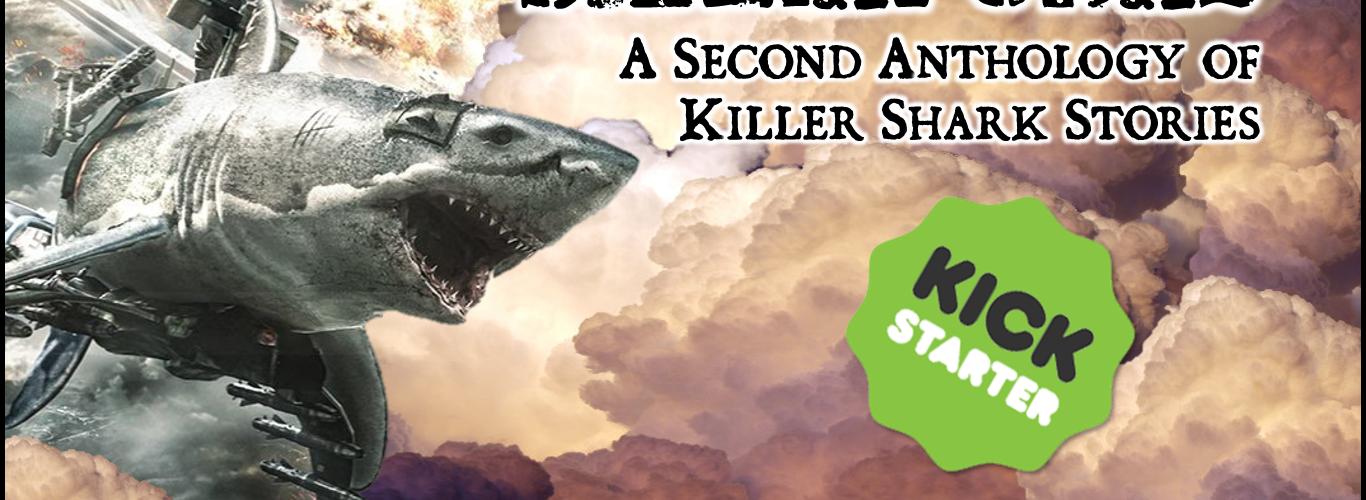 Sharkpunk 2 Kickstarter