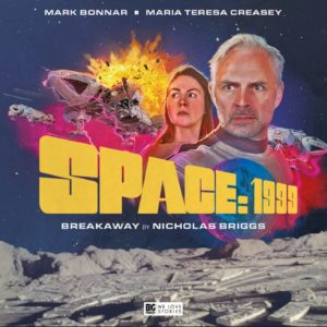 Space 1999 Big Finish - Breakaway