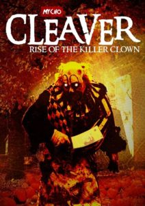 cleaver rise of the killer clown
