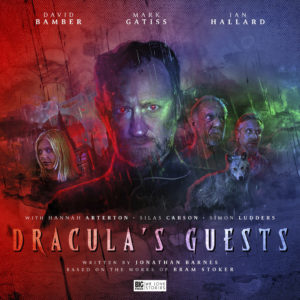 Mark Gatiss Dracula Big Finish